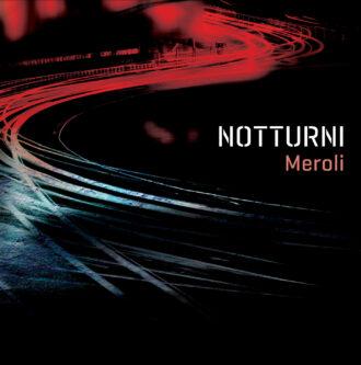 MEROLI – Notturni