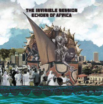 THE INVISIBLE SESSION – Echoes of Africa