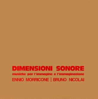 ENNIO MORRICONE | BRUNO NICOLAI – Dimensioni Sonore